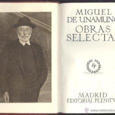 Libros de segunda mano: MIGUEL DE UNAMUNO. OBRAS SELECTAS. MADRID, 1950. CYL. Lote 54571300