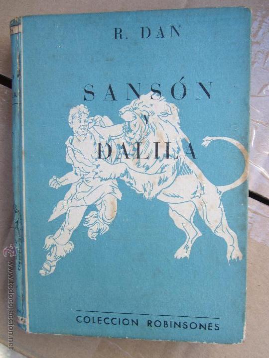 COLECCION ROBINSONES N. 2 , SANSON Y DALILA , R. DAN , 1953 (Libros de Segunda Mano - Literatura Infantil y Juvenil - Otros)