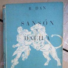 Libros de segunda mano: COLECCION ROBINSONES N. 2 , SANSON Y DALILA , R. DAN , 1953. Lote 105137280