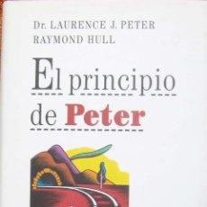 Libros de segunda mano: EL PRINCIPIO DE PETER - LAURENCE J PETER - RAYMOND HULL - CÍRCULO DE LECTORES. Lote 54583527