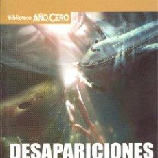 Libros de segunda mano: DESAPARICIONES MISTERIOSAS - IVÁN RAMILA. Lote 54596517