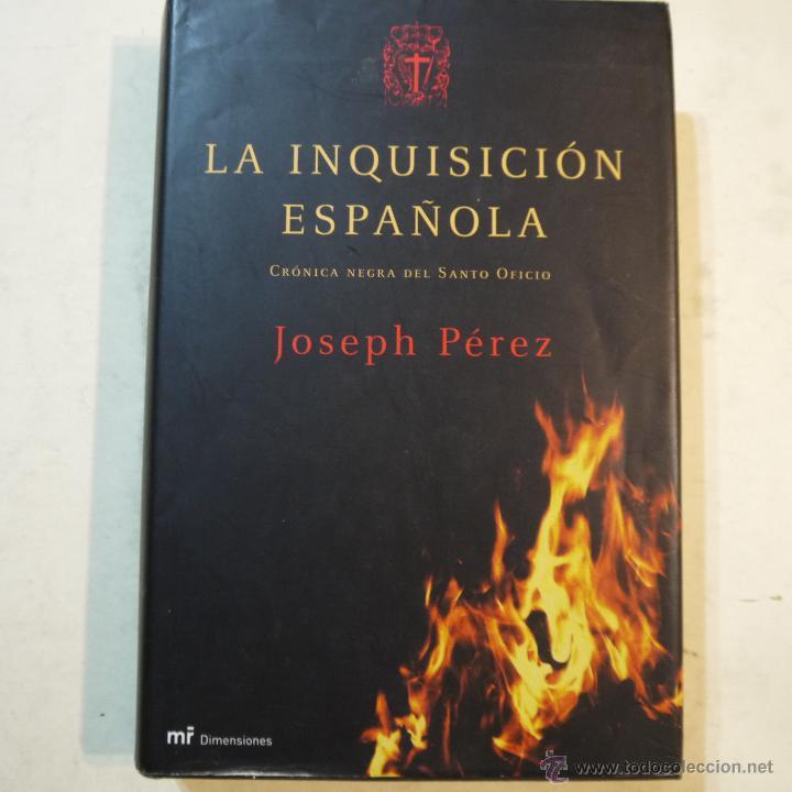 La inquisición española. crónica negra del sant - Vendido