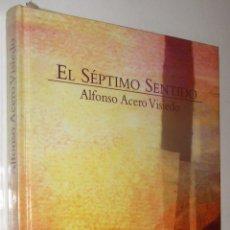 Libros de segunda mano: EL SEPTIMO SENTIDO - ALFONSO ACERO VISIEDO - CONTIENE CD *. Lote 76572869