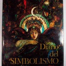 Libros de segunda mano: DIARIO DEL SIMBOLISMO. EDICIONES DESTINO. PRIMERA EDICION. 1979. CONSERVA CAJA. 247 PAGINAS. Lote 54668286