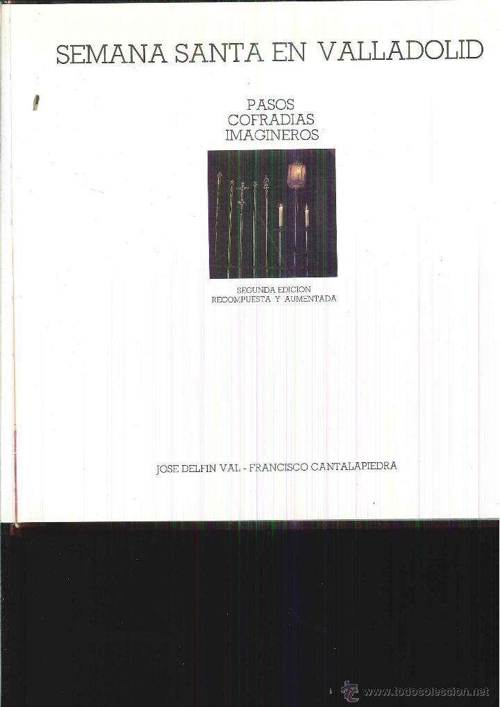 SEMANA SANTA EN VALLADOLID. (Libros de Segunda Mano - Bellas artes, ocio y coleccionismo - Otros)