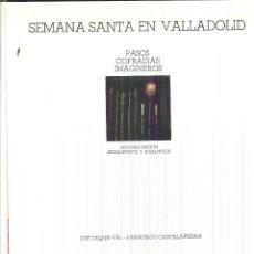 Libros de segunda mano: SEMANA SANTA EN VALLADOLID. . Lote 54673792