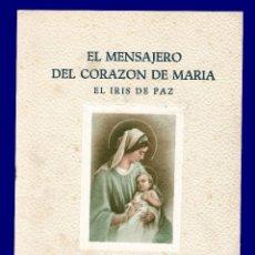 Libros de segunda mano: EL MENSAJERO DEL CORAZON DE MARIA - EL IRIS DE PAZ - NUMERO 2.345 - AÑO 1957. Lote 54684809
