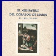 Libros de segunda mano: EL MENSAJERO DEL CORAZON DE MARIA - EL IRIS DE PAZ - NUMERO 2.344 - AÑO 1957. Lote 54684826