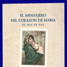 Libros de segunda mano: EL MENSAJERO DEL CORAZON DE MARIA - EL IRIS DE PAZ - NUMERO 2.346 - AÑO 1957. Lote 54684846