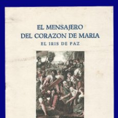 Libros de segunda mano: EL MENSAJERO DEL CORAZON DE MARIA - EL IRIS DE PAZ - NUMERO 2.347 - AÑO 1957. Lote 54684859