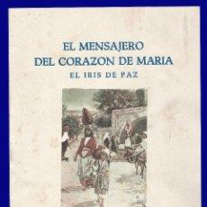 Libros de segunda mano: EL MENSAJERO DEL CORAZON DE MARIA - EL IRIS DE PAZ - NUMERO 2.348 - AÑO 1957. Lote 54684880