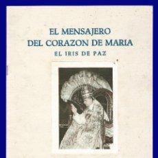 Libros de segunda mano: EL MENSAJERO DEL CORAZON DE MARIA - EL IRIS DE PAZ - NUMERO 2.354 - AÑO 1957. Lote 54684893
