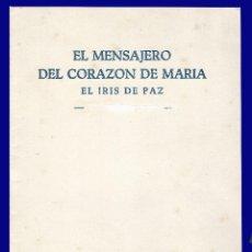 Libros de segunda mano: EL MENSAJERO DEL CORAZON DE MARIA - EL IRIS DE PAZ - NUMERO 2.349 - AÑO 1957. Lote 54684905