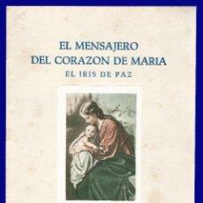 Libros de segunda mano: EL MENSAJERO DEL CORAZON DE MARIA - EL IRIS DE PAZ - NUMERO 2.350 - 51 - AÑO 1957. Lote 54684917