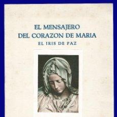 Libros de segunda mano: EL MENSAJERO DEL CORAZON DE MARIA - EL IRIS DE PAZ - NUMERO 2.352 - AÑO 1957. Lote 54684932