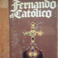 Libros de segunda mano: FERNANDO EL CATÓLICO, J.Mª MORENO ECHEVARRÍA, ED. PLAZA Y JANÉS, 1981. Lote 54686193