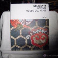 Libros de segunda mano: INDUMENTA REVISTA MUSEO DEL TRAJE.1/2008.EDITA MINISTERIO DE CULTURA. Lote 54697769