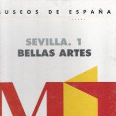 Libros de segunda mano: MUSEOS DE ESPAÑA. SEVILLA. 1. BELLAS ARTES - F & G EDITORES, S.A., 1993 - 69 P. ; 29X23 CM. Lote 54705311