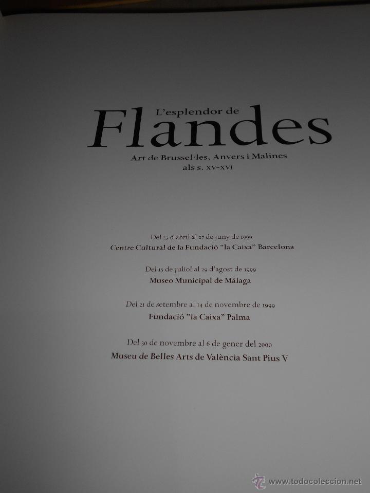 Libros de segunda mano: LEsplendor de Flandes. Catálogo de la exposición organizada por la Fundació La Caixa en 1999. - Foto 5 - 54711244