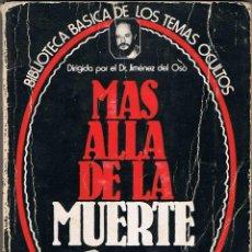 Libros de segunda mano: MÁS ALLÁ DE LA MUERTE - MARIO CAPEL. Lote 54711667