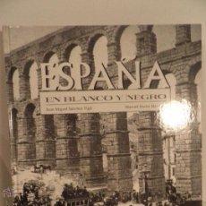 Libros de segunda mano: ESPAÑA EN BLANCO Y NEGRO - SÁNCHEZ VIGIL, JUAN MIGUEL ; DURÁN BLÁZQUEZ, MANUEL. Lote 54730814