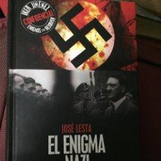 Libros de segunda mano: BIBLIOTECA IKER JIMENEZ ENIGMAS SIN RESOLVER LIBRO EL ENIGMA NAZI JOSE LESTA EDAF . Lote 76823461
