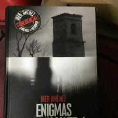 Libros de segunda mano: BIBLIOTECA DEL MISTERIO IKER JIMENEZ ENIGMAS SIN RESOLVER LIBRO ENIGMAS SIN RESOLVER I EDAF . Lote 54742299