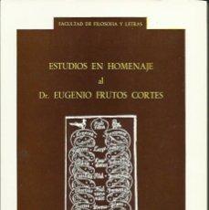 Libros de segunda mano: ESTUDIOS EN HOMENAJE AL DR. EUGENIO FRUTOS CORTÉS. (UNIVERSIDAD DE ZARAGOZA, 1977). Lote 54749231