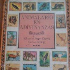 Libros de segunda mano: ANIMALARIO EN ADIVINANZAS. Lote 54741838