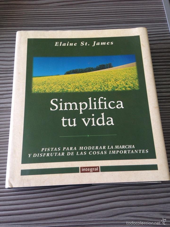 SIMPLIFICA TU VIDA (Libros de Segunda Mano - Pensamiento - Otros)