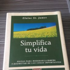 Libros de segunda mano: SIMPLIFICA TU VIDA. Lote 54754548