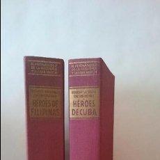 Libros de segunda mano: HÉROES DE CUBA Y HÉROES DE FILIPINAS. Lote 54754756
