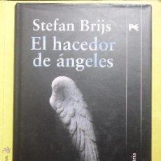 Libros de segunda mano: EL HACEDOR DE ÁNGELES. STEFAN BRIJS.. Lote 54764777