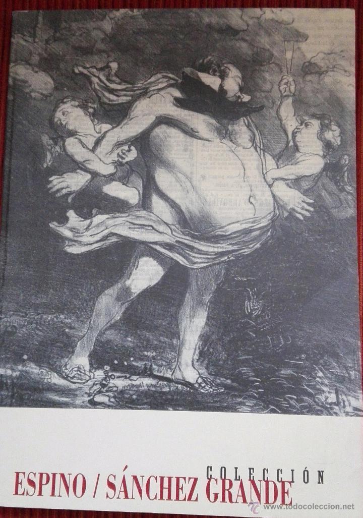 ESPINO / COLECCIÓN SANCHEZ GRANDE. CATÁLOGO. TEXTOS: MICHEL HUBERT LEPICOUCHÉ, JULIÁN GÁLLEGO.... (Libros de Segunda Mano - Bellas artes, ocio y coleccionismo - Otros)