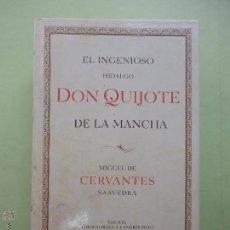 Libros de segunda mano: EL INGENIOSO HIDALGO DON QUIJOTE DE LA MANCHA. MIGUEL DE CERVANTES. AUSTRAL. 2005. Lote 54787318