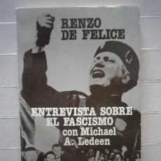 Libros de segunda mano: RENZO DE FELICE - ENTREVISTA SOBRE EL FASCISMO - EDITORIAL SUDAMERICANA. Lote 194893917