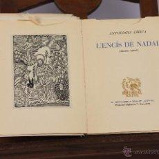 Libros de segunda mano: LP-072 - L'ENCIS DE NADAL. MONTSERRAT BORRAT. EDIT.ESTEL. 1948.. Lote 49334538