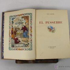 Libros de segunda mano: 5275- EL PESSEBRE. JOAN AMADES. EDIT. LES BELLES EDICIONS. 1946. VER DESCRIPCION.. Lote 45499202