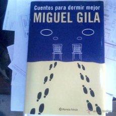 Libros de segunda mano: MIGUEL GILA - CUENTOS PARA DORMIR MEJOR. Lote 54816198