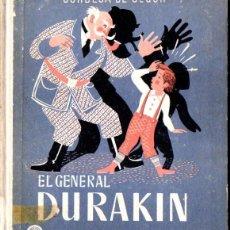 Libros de segunda mano: CONDESA DE SEGUR : EL GENERAL DURAKIN (AGUILAR, 1950). Lote 54827682