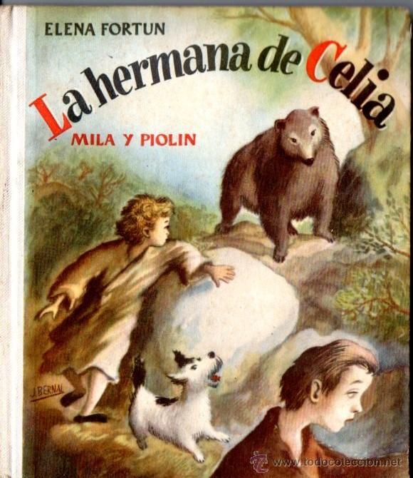 ELENA FORTÚN : LA HERMANA DE CELIA, MILA Y PIOLÍN (AGUILAR, 1949) (Libros de Segunda Mano - Literatura Infantil y Juvenil - Otros)
