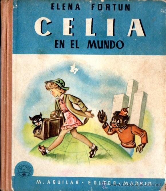 ELENA FORTÚN : CELIA EN EL MUNDO (M. AGUILAR, S.F.) (Libros de Segunda Mano - Literatura Infantil y Juvenil - Otros)