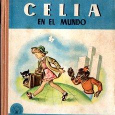 Libros de segunda mano: ELENA FORTÚN : CELIA EN EL MUNDO (M. AGUILAR, S.F.). Lote 54828028