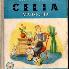 Libros de segunda mano: ELENA FORTÚN : CELIA MADRECITA (M. AGUILAR, 1949). Lote 54828148