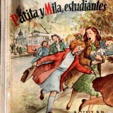 Libros de segunda mano: ELENA FORTÚN : PATITA Y MILA, ESTUDIANTES (AGUILAR, 1951). Lote 54828587