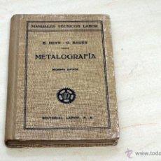 Libros de segunda mano: METALOGRAFIA . Lote 54846601
