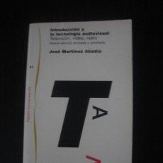 Libros de segunda mano: INTRODUCCIÓN A LA TECNOLOGÍA AUDIOVISUAL, DE JOSÉ MARTÍNEZ ABADÍA. PAIDÓS, 1997.. Lote 54864601