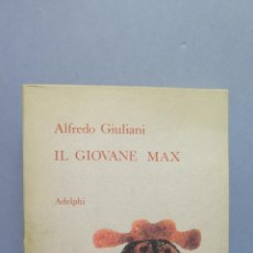 Libros de segunda mano: IL GIOVANE MAX. ALFREDO GIULIANI. Lote 54868299