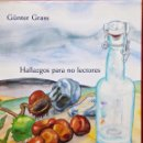 Libros de segunda mano: GÜNTER GRASS - HALLAZGOS PARA NO LECTORES - GALAXIA GUTENBERG 2000. Lote 54894168