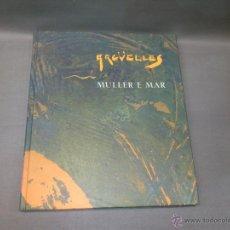 Libros de segunda mano: 519- ARGUELLES MULLER E MAR ANTOLOXIA POETICA 2001. Lote 54900307